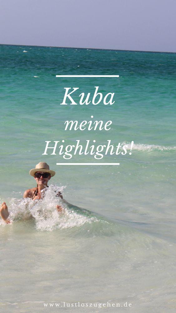 Meine Highlights auf meiner 3 wöchigen Reise nach Kuba