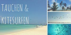 Kitsurfen und Tauchen an den schönsten Orten der Welt