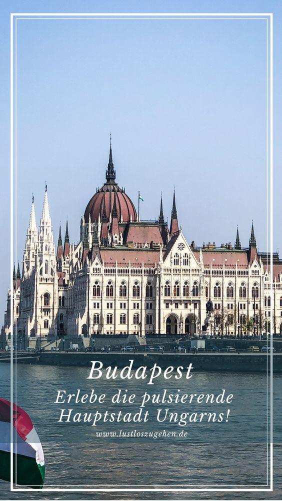 Städtetrip Budapest, erlebe die pulsierende Hauptstadt Ungarns